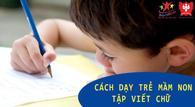 cách dạy trẻ mầm non tập viết chữ