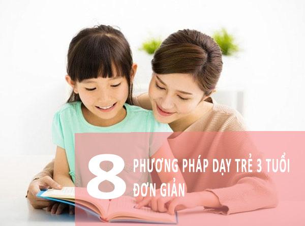 Dạy trẻ 3 tuổi là giai đoạn phát triển trí tuệ quan trọng của mọi trẻ nhỏ.