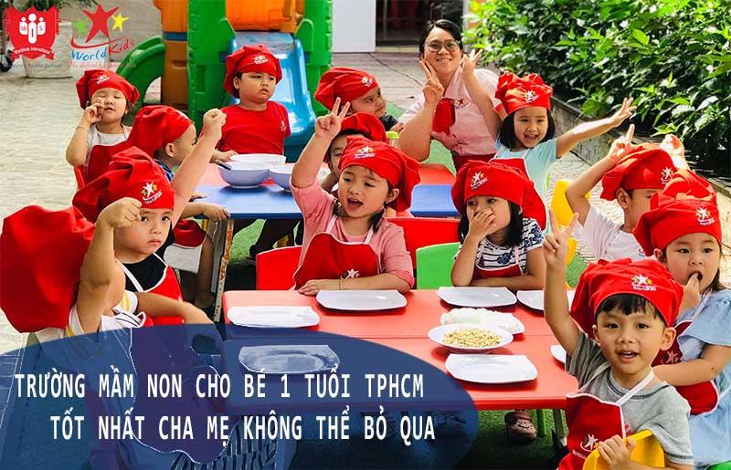 trường mầm non cho bé 1 tuổi tphcm