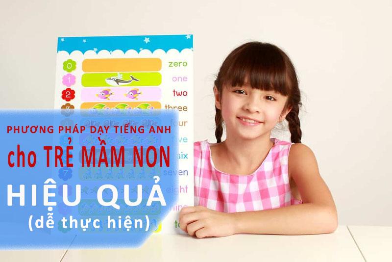Bắt đầu với từ vựng cơ bản nhất là phương pháp dạy tiếng anh cho trẻ mầm non hiệu quả.