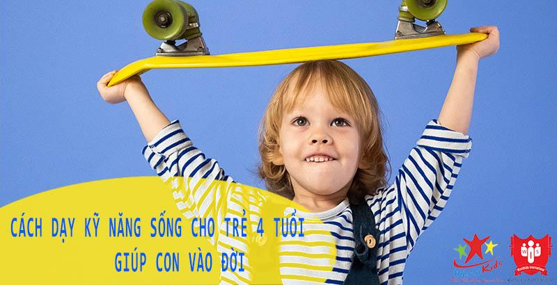 dạy kỹ năng sống cho trẻ 4 tuổi