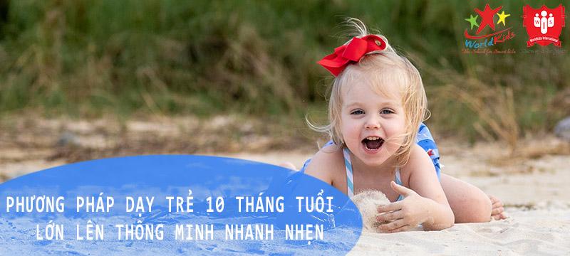 phương pháp dạy trẻ 10 tháng tuổi