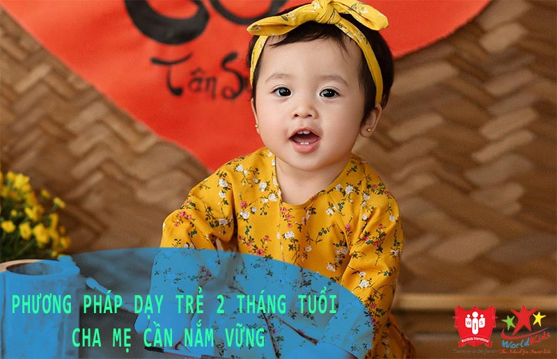 phương pháp dạy trẻ 2 tháng tuổi